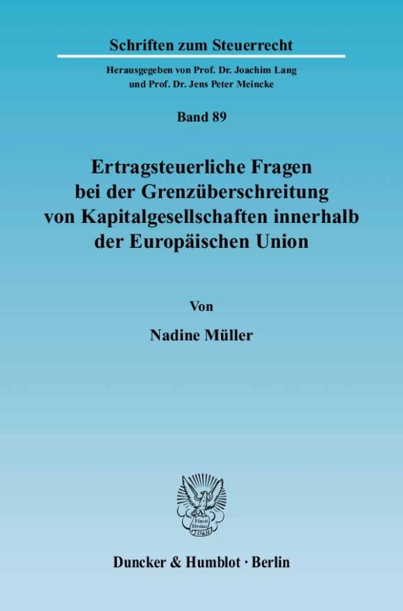 Cover Ertragsteuerliche Fragen bei der Grenzüberschreitung von Kapitalgesellschaften innerhalb der Europäischen Union