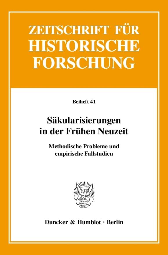 Cover Säkularisierungen in der Frühen Neuzeit