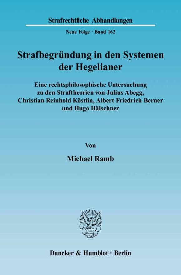 Cover Strafbegründung in den Systemen der Hegelianer
