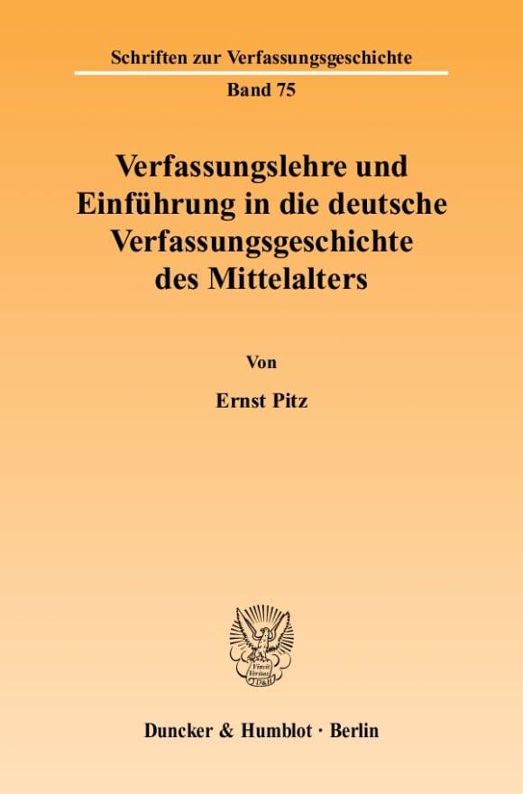 Cover Verfassungslehre und Einführung in die deutsche Verfassungsgeschichte des Mittelalters
