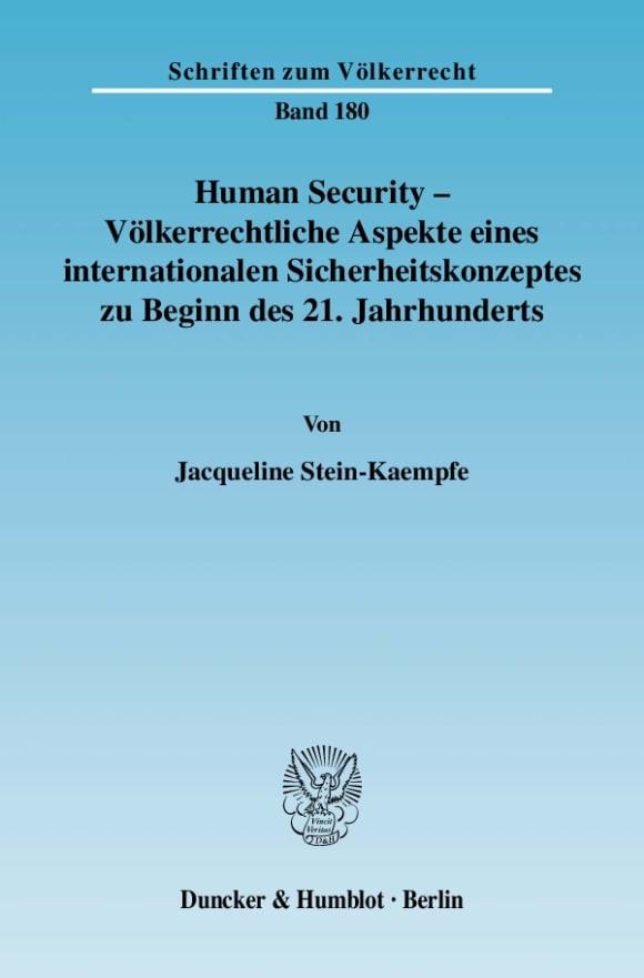 Cover Human Security - Völkerrechtliche Aspekte eines internationalen Sicherheitskonzeptes zu Beginn des 21. Jahrhunderts