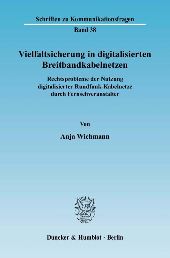 Cover Vielfaltsicherung in digitalisierten Breitbandkabelnetzen