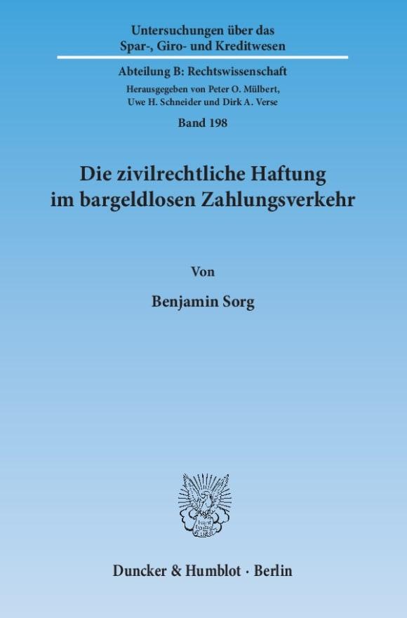 Cover Die zivilrechtliche Haftung im bargeldlosen Zahlungsverkehr