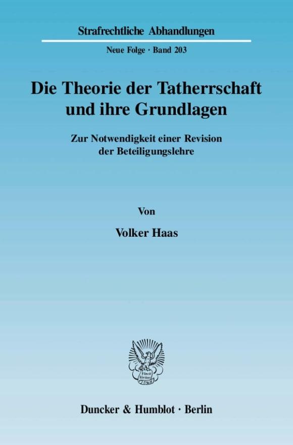 Cover Die Theorie der Tatherrschaft und ihre Grundlagen