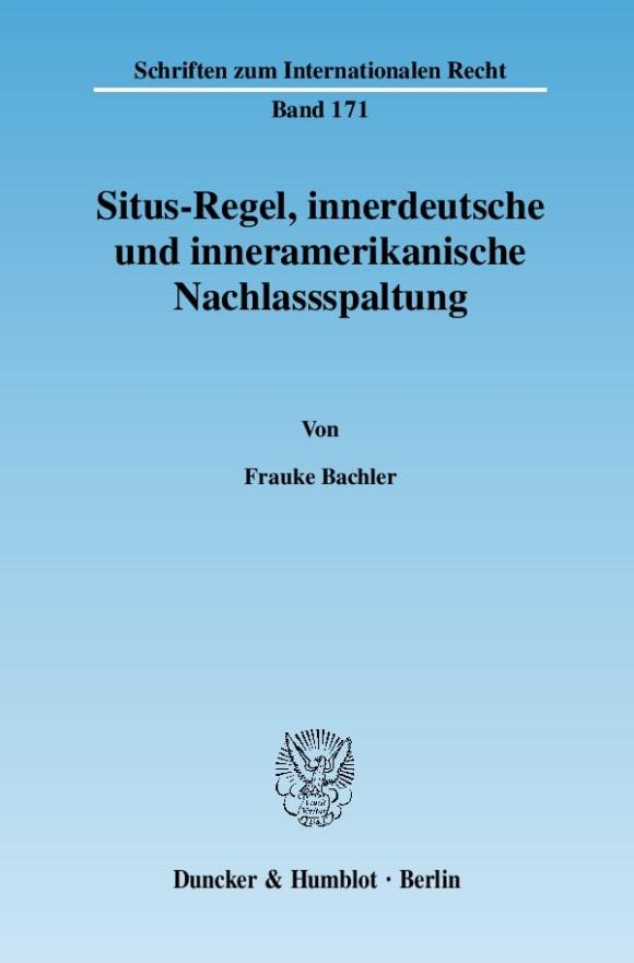 Cover Situs-Regel, innerdeutsche und inneramerikanische Nachlassspaltung
