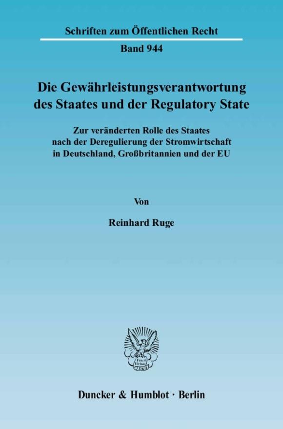 Cover Die Gewährleistungsverantwortung des Staates und der Regulatory State