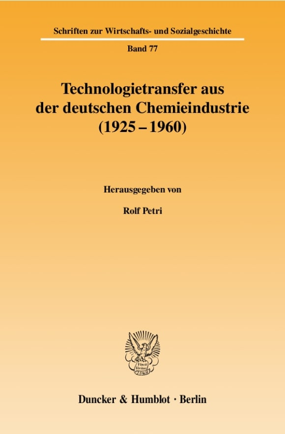 Cover Technologietransfer aus der deutschen Chemieindustrie (1925 - 1960)