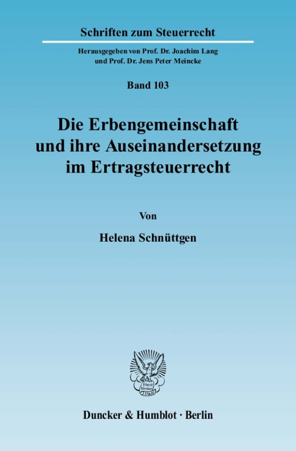 Cover Die Erbengemeinschaft und ihre Auseinandersetzung im Ertragsteuerrecht