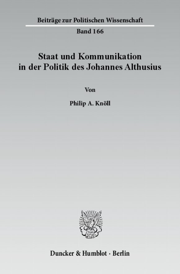 Cover Staat und Kommunikation in der Politik des Johannes Althusius