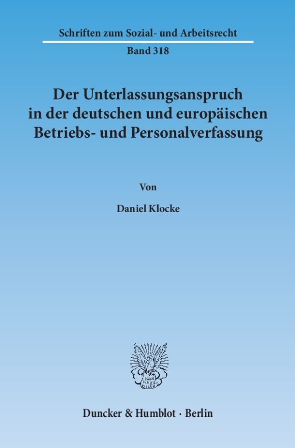 Cover Der Unterlassungsanspruch in der deutschen und europäischen Betriebs- und Personalverfassung