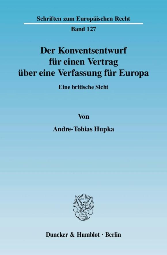 Cover Der Konventsentwurf für einen Vertrag über eine Verfassung für Europa