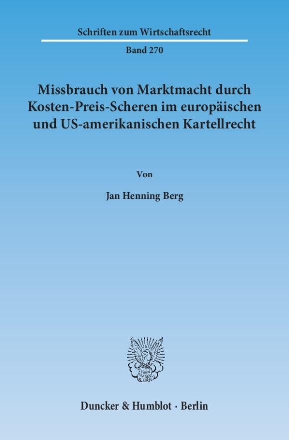 Cover Missbrauch von Marktmacht durch Kosten-Preis-Scheren im europäischen und US-amerikanischen Kartellrecht