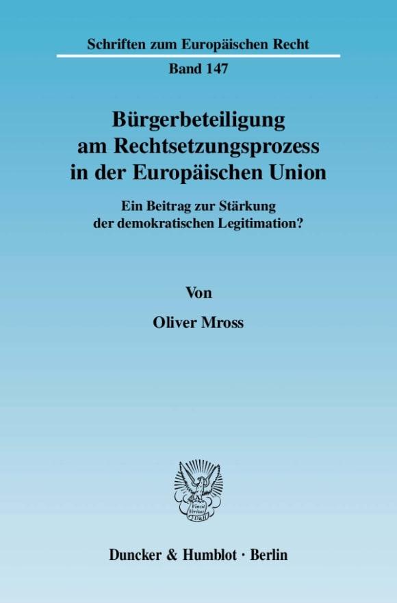 Cover Bürgerbeteiligung am Rechtsetzungsprozess in der Europäischen Union
