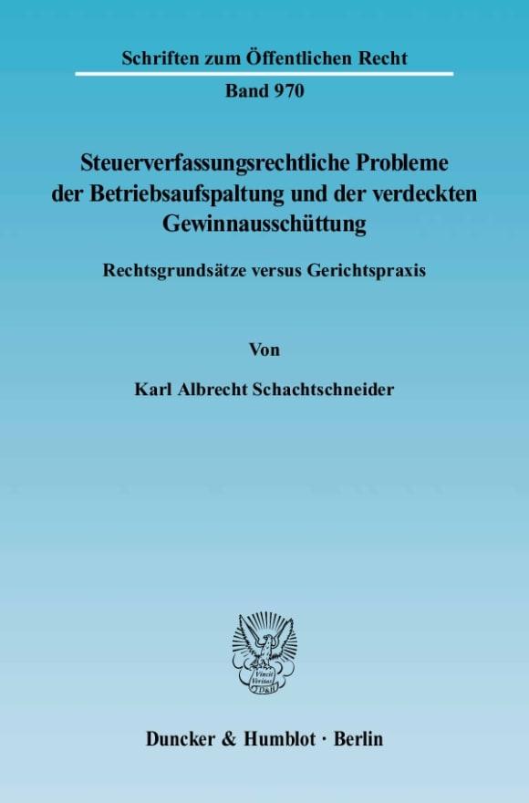 Cover Steuerverfassungsrechtliche Probleme der Betriebsaufspaltung und der verdeckten Gewinnausschüttung