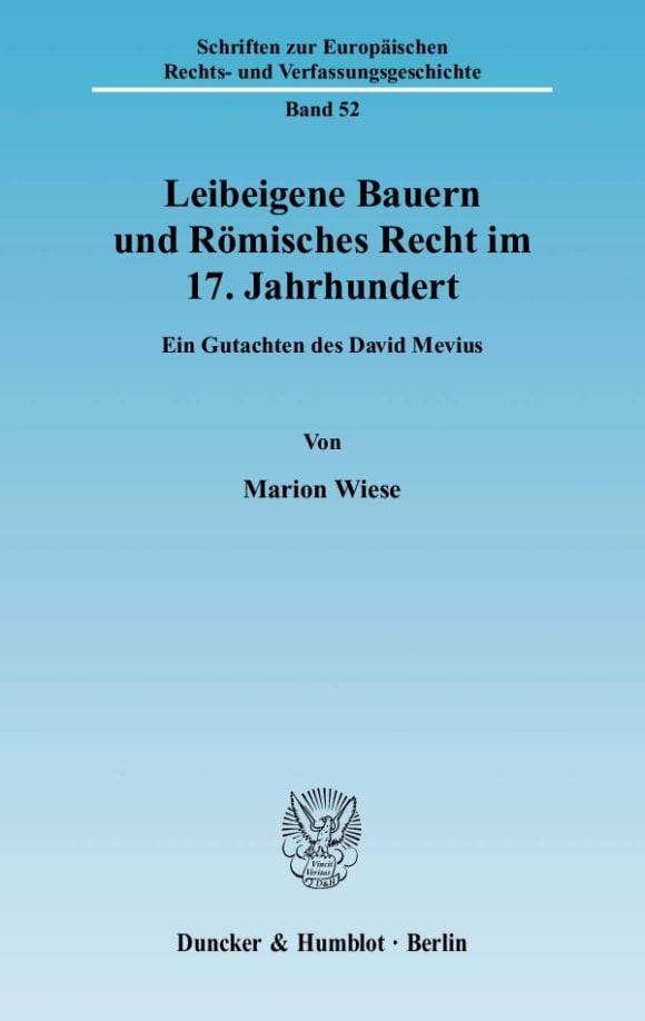 Cover Leibeigene Bauern und Römisches Recht im 17. Jahrhundert