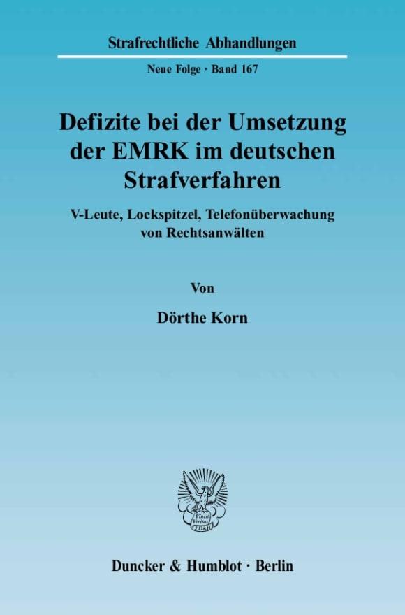 Cover Defizite bei der Umsetzung der EMRK im deutschen Strafverfahren