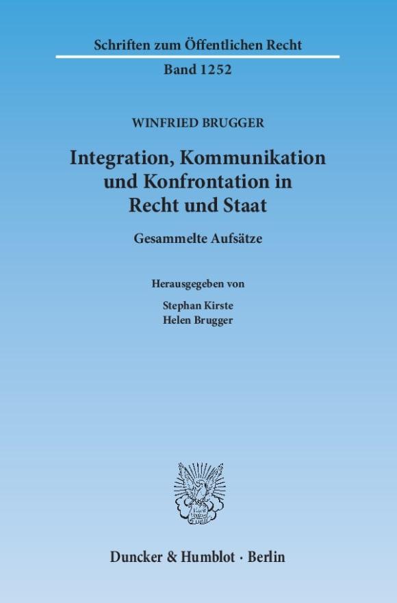 Cover Integration, Kommunikation und Konfrontation in Recht und Staat