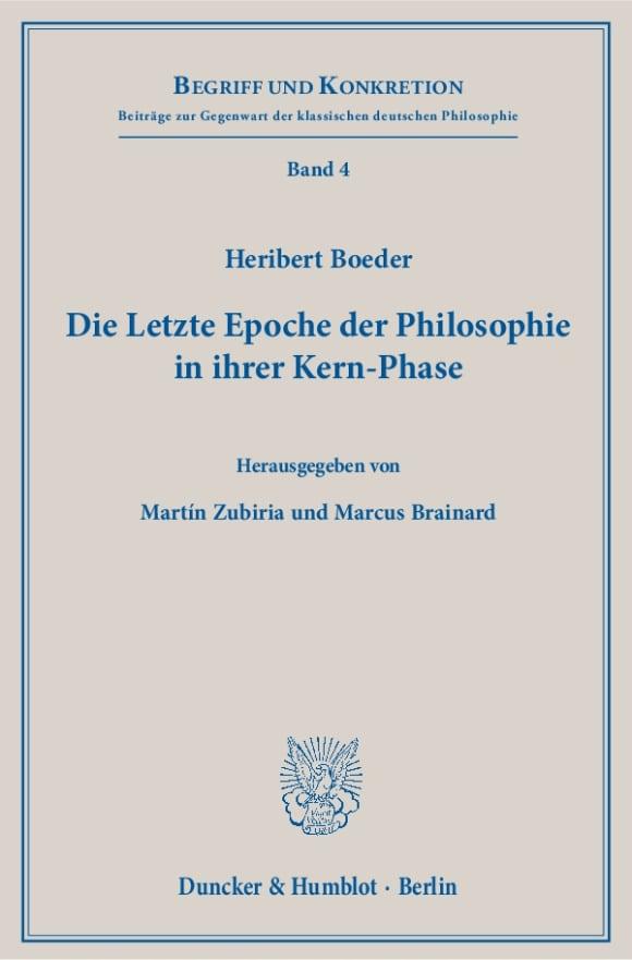 Cover Die Letzte Epoche der Philosophie in ihrer Kern-Phase