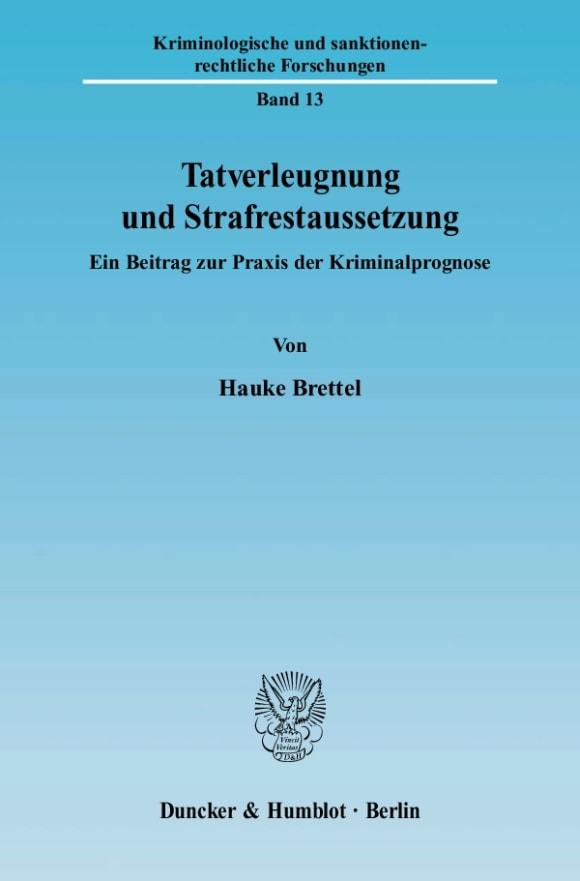 Cover Tatverleugnung und Strafrestaussetzung