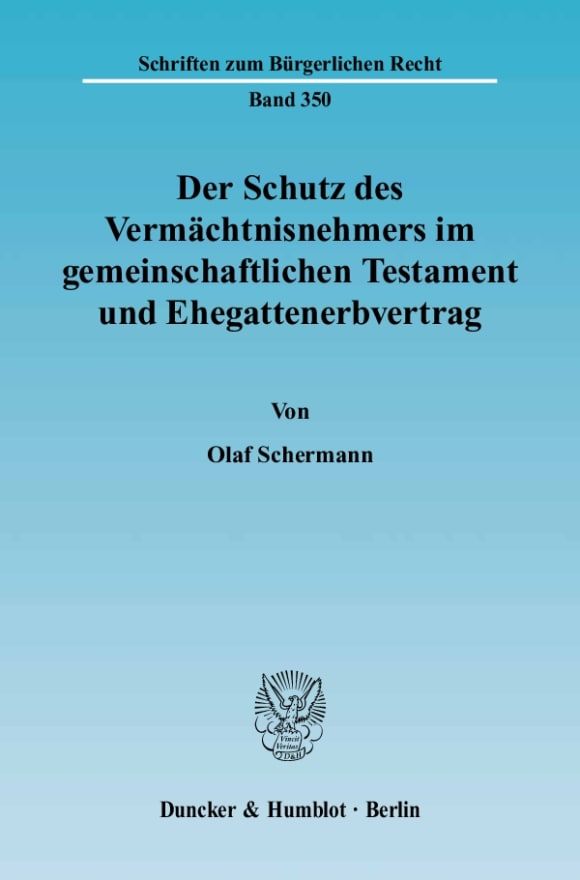 Cover Der Schutz des Vermächtnisnehmers im gemeinschaftlichen Testament und Ehegattenerbvertrag