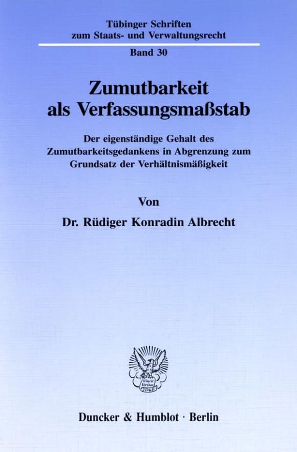 Cover Zumutbarkeit als Verfassungsmaßstab