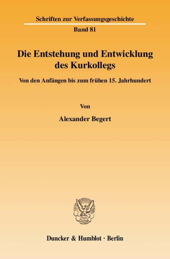 Cover Die Entstehung und Entwicklung des Kurkollegs