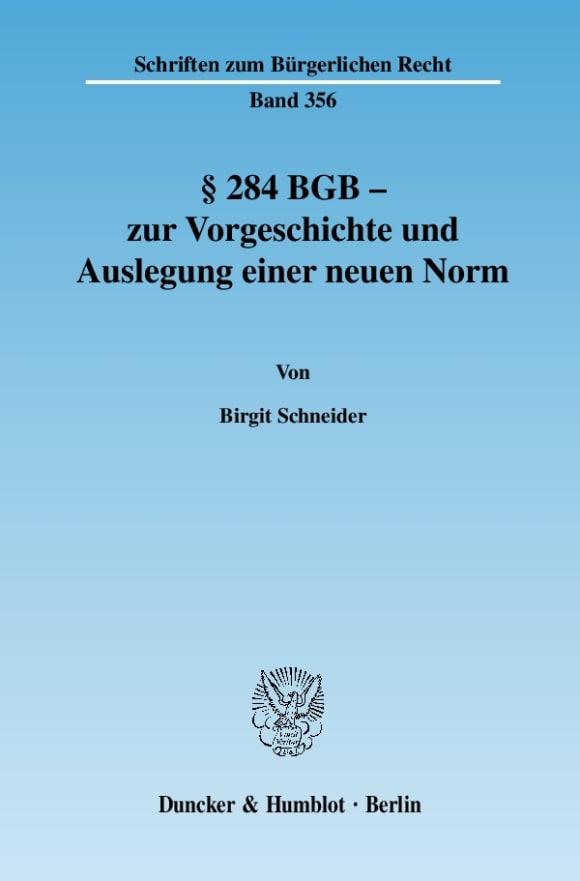 Cover § 284 BGB - zur Vorgeschichte und Auslegung einer neuen Norm