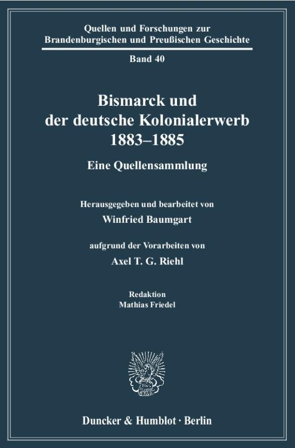 Cover Bismarck und der deutsche Kolonialerwerb 1883–1885