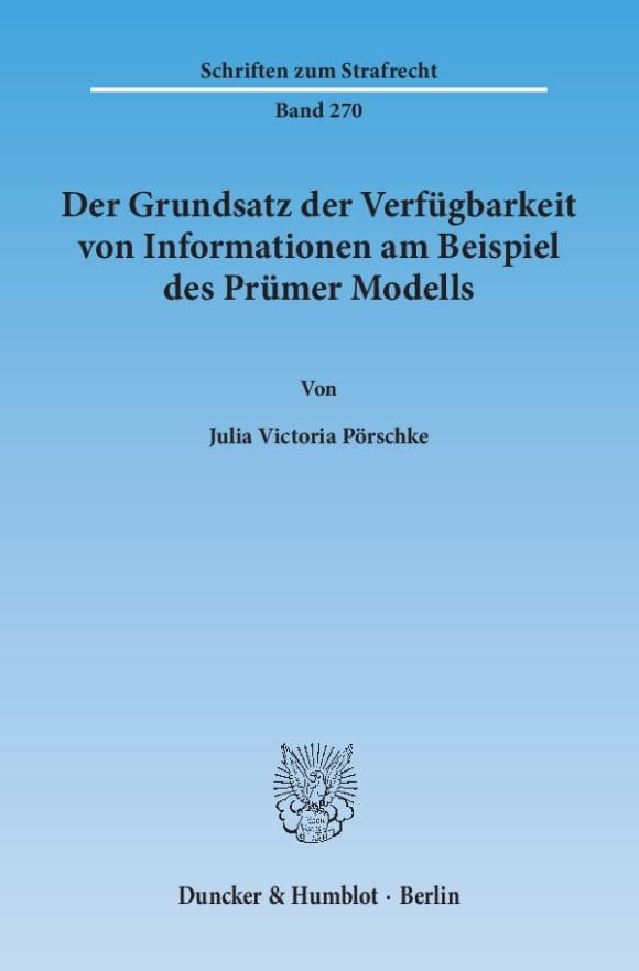 Cover Der Grundsatz der Verfügbarkeit von Informationen am Beispiel des Prümer Modells