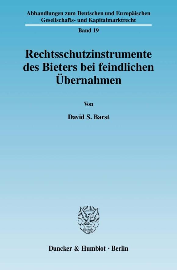 Cover Rechtsschutzinstrumente des Bieters bei feindlichen Übernahmen
