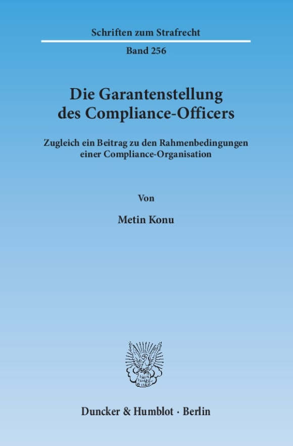 Cover Die Garantenstellung des Compliance-Officers