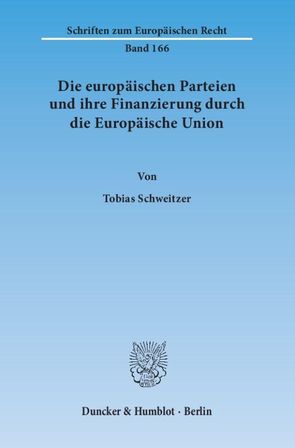 Cover Die europäischen Parteien und ihre Finanzierung durch die Europäische Union