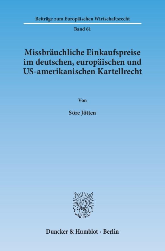 Cover Missbräuchliche Einkaufspreise im deutschen, europäischen und US-amerikanischen Kartellrecht