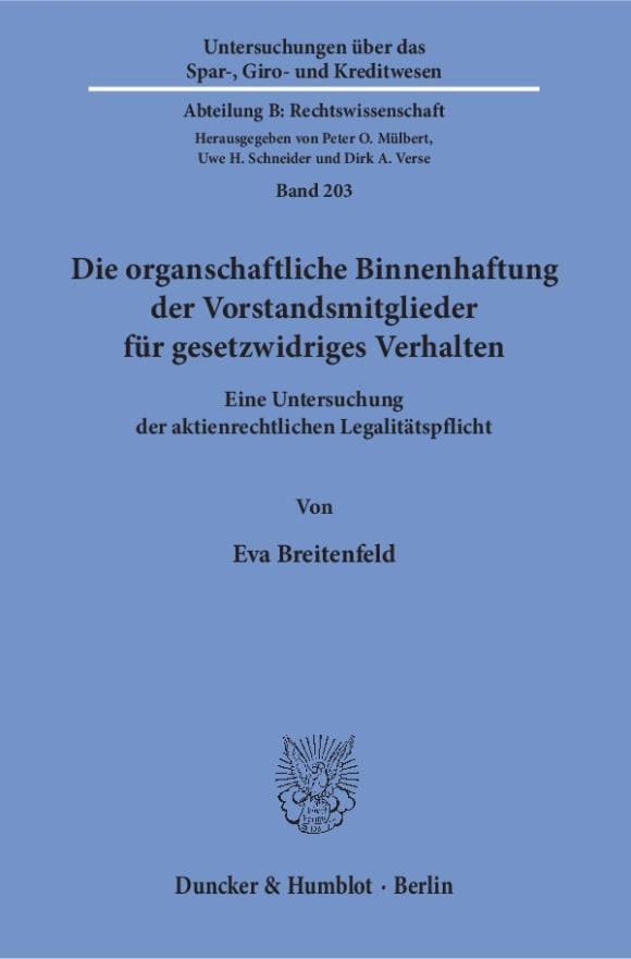 Cover Die organschaftliche Binnenhaftung der Vorstandsmitglieder für gesetzwidriges Verhalten
