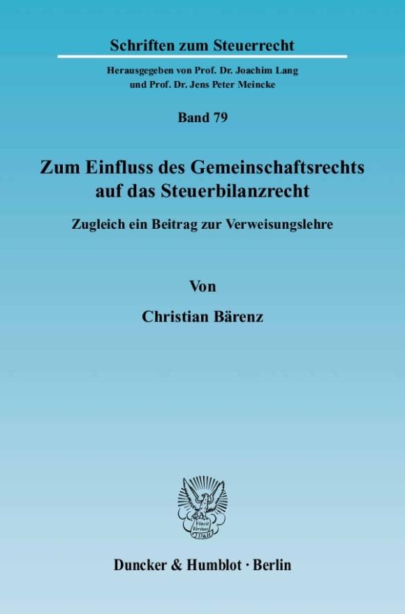Cover Zum Einfluss des Gemeinschaftsrechts auf das Steuerbilanzrecht