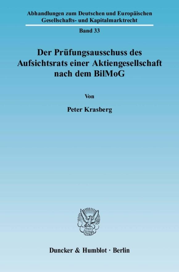 Cover Der Prüfungsausschuss des Aufsichtsrats einer Aktiengesellschaft nach dem BilMoG
