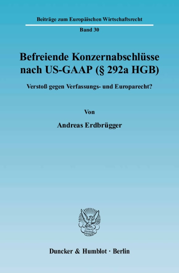 Cover Befreiende Konzernabschlüsse nach US-GAAP (§ 292a HGB)