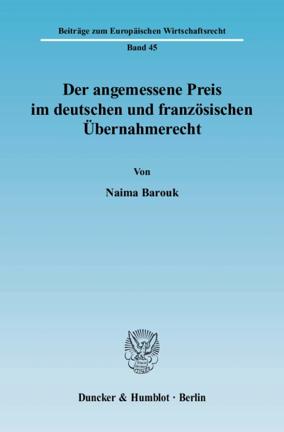 Cover Der angemessene Preis im deutschen und französischen Übernahmerecht