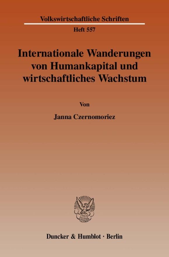 Cover Internationale Wanderungen von Humankapital und wirtschaftliches Wachstum