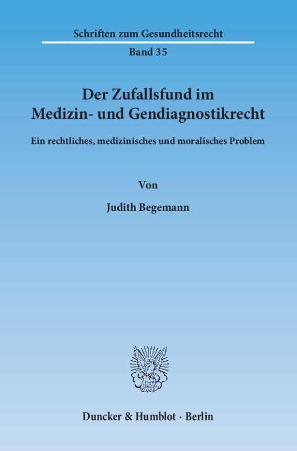 Cover Der Zufallsfund im Medizin- und Gendiagnostikrecht