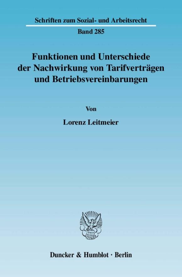 Cover Funktionen und Unterschiede der Nachwirkung von Tarifverträgen und Betriebsvereinbarungen