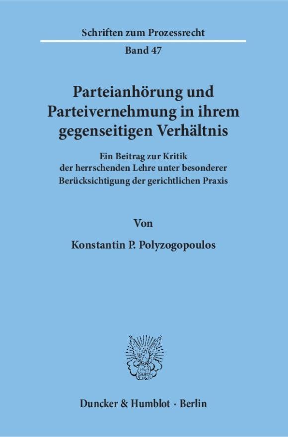 Cover Parteianhörung und Parteivernehmung in ihrem gegenseitigen Verhältnis
