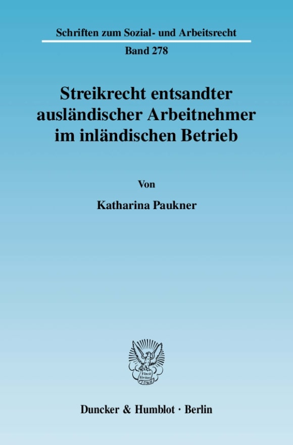 Cover Streikrecht entsandter ausländischer Arbeitnehmer im inländischen Betrieb