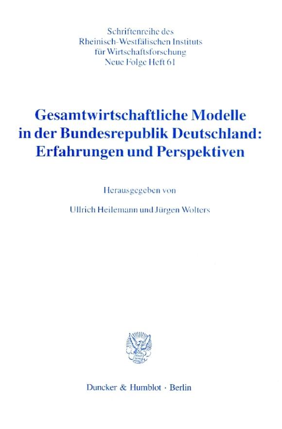 Cover Gesamtwirtschaftliche Modelle in der Bundesrepublik Deutschland: Erfahrungen und Perspektiven