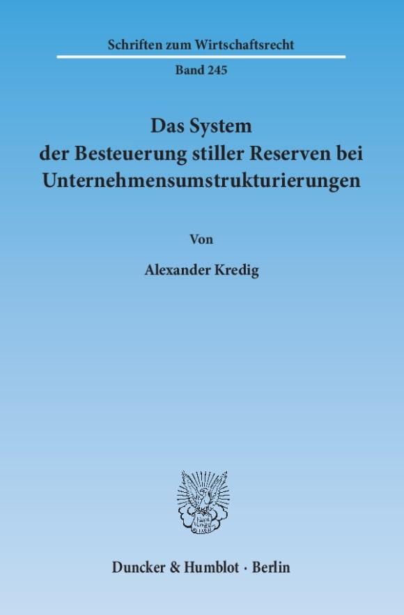 Cover Das System der Besteuerung stiller Reserven bei Unternehmensumstrukturierungen
