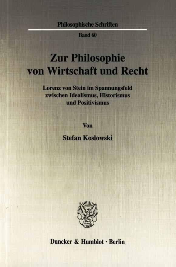 Cover Zur Philosophie von Wirtschaft und Recht