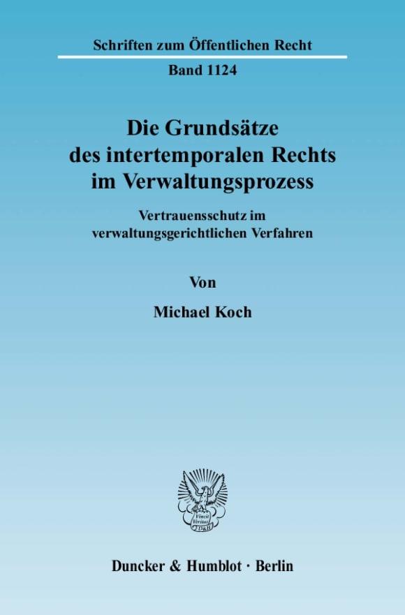Cover Die Grundsätze des intertemporalen Rechts im Verwaltungsprozess