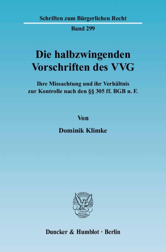 Cover Die halbzwingenden Vorschriften des VVG