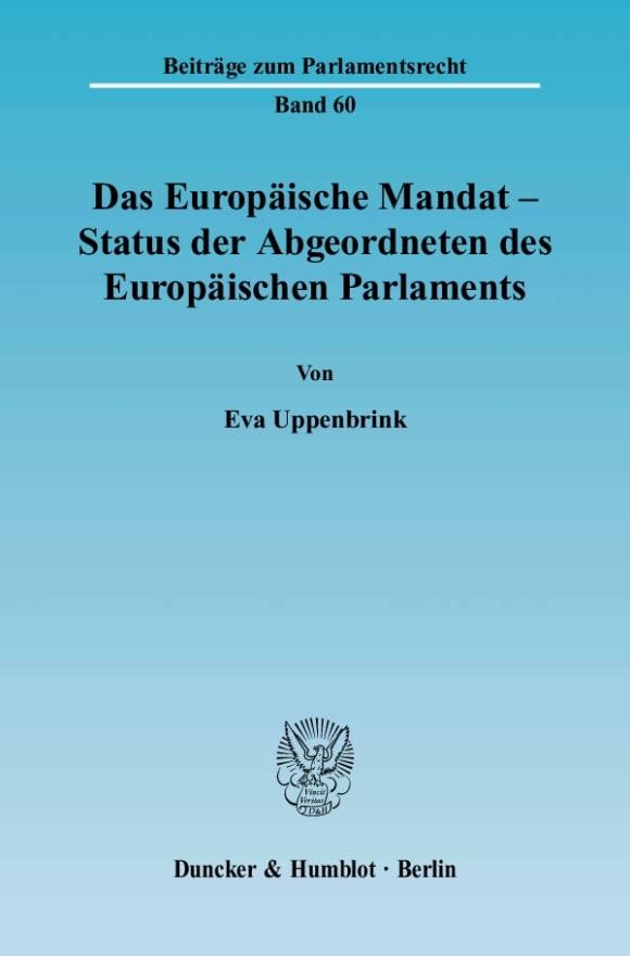 Cover Das Europäische Mandat - Status der Abgeordneten des Europäischen Parlaments