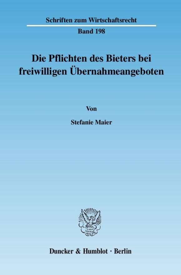 Cover Die Pflichten des Bieters bei freiwilligen Übernahmeangeboten